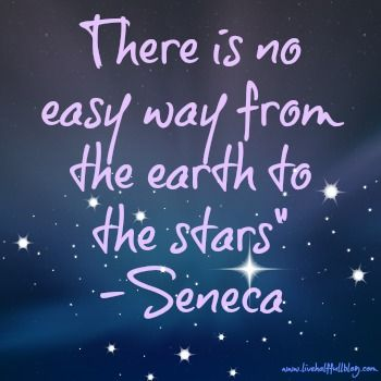 There Is No Easy Way From The Earth To The Stars Tattoo Dreams