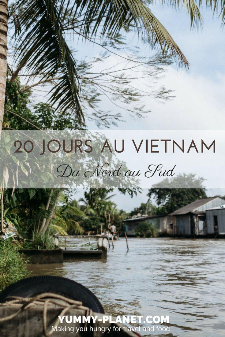 le vietnam du nord au sud notre itin raire pour 20 jours asie voyage pinterest. Black Bedroom Furniture Sets. Home Design Ideas