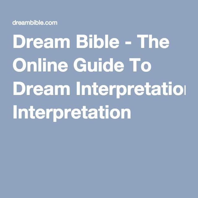 Dream Bible - The Online Guide To Dream Interpretation | Fun