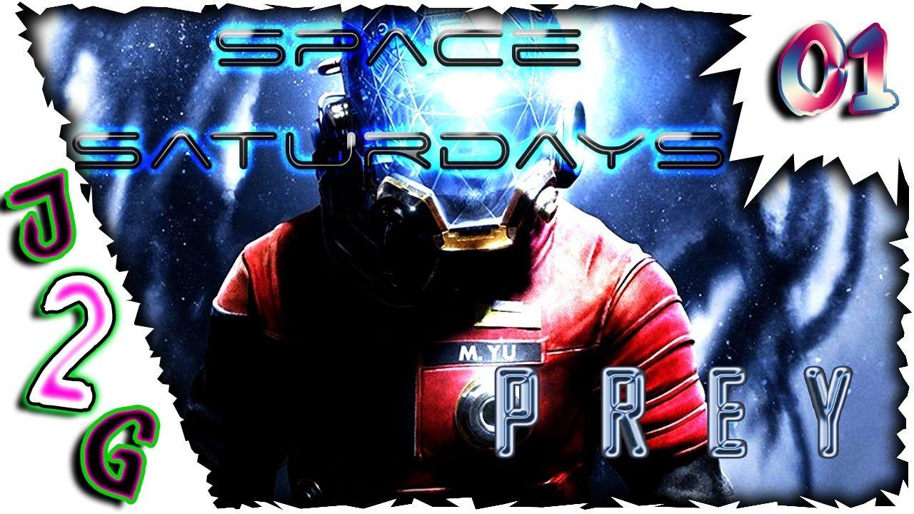 Space Saturdays 🚀 Prey #01