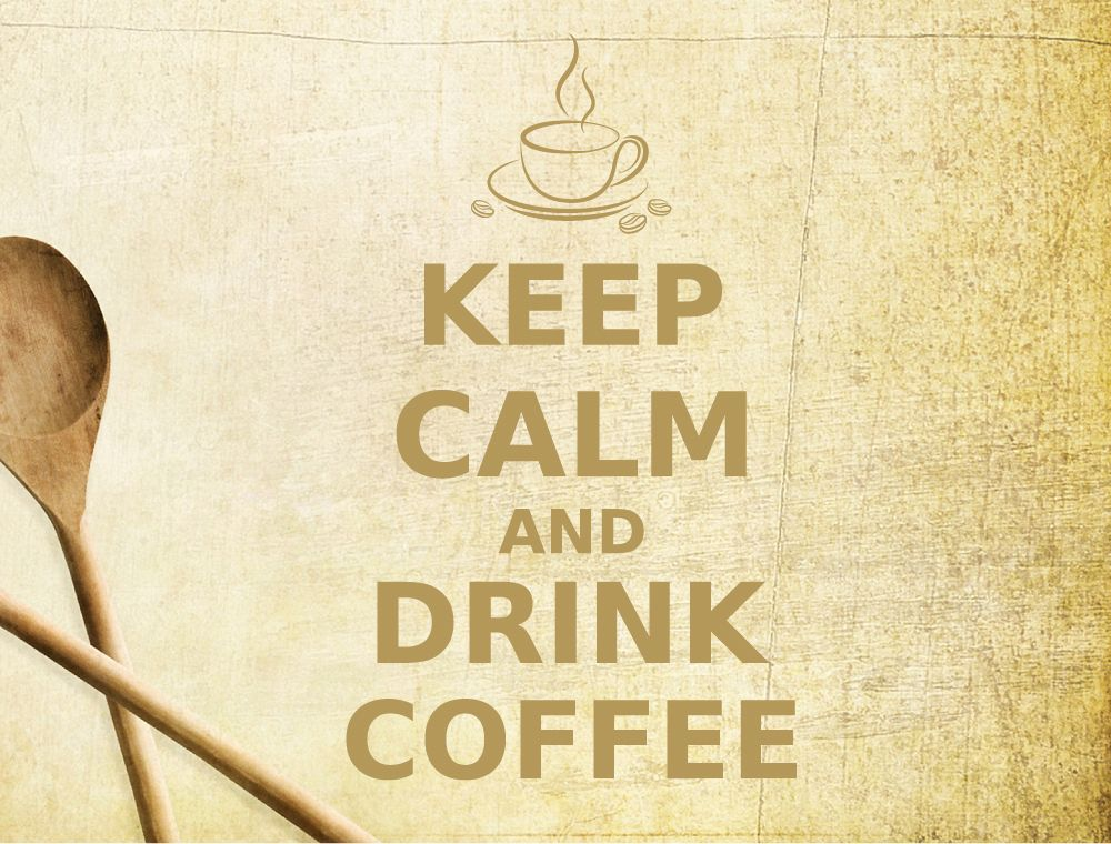 Keep calm and drink coffee wall art quote | Drink coffee, Kitchen ...