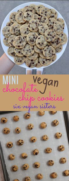 Vegan Mini Chocolate Chip Cookies by Six Vegan Sisters #desertlife