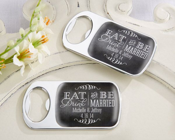 personalized eat drink be married silver bottle opener personalized wedding favorsunique