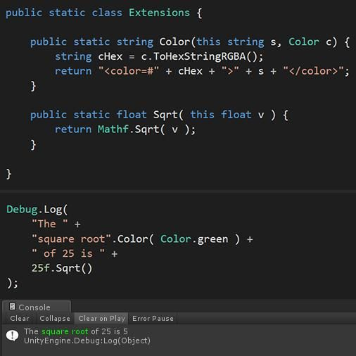 • Primitive types in C# can be extended • Unity's console supports rich-text formatting Have some code! #unitytips