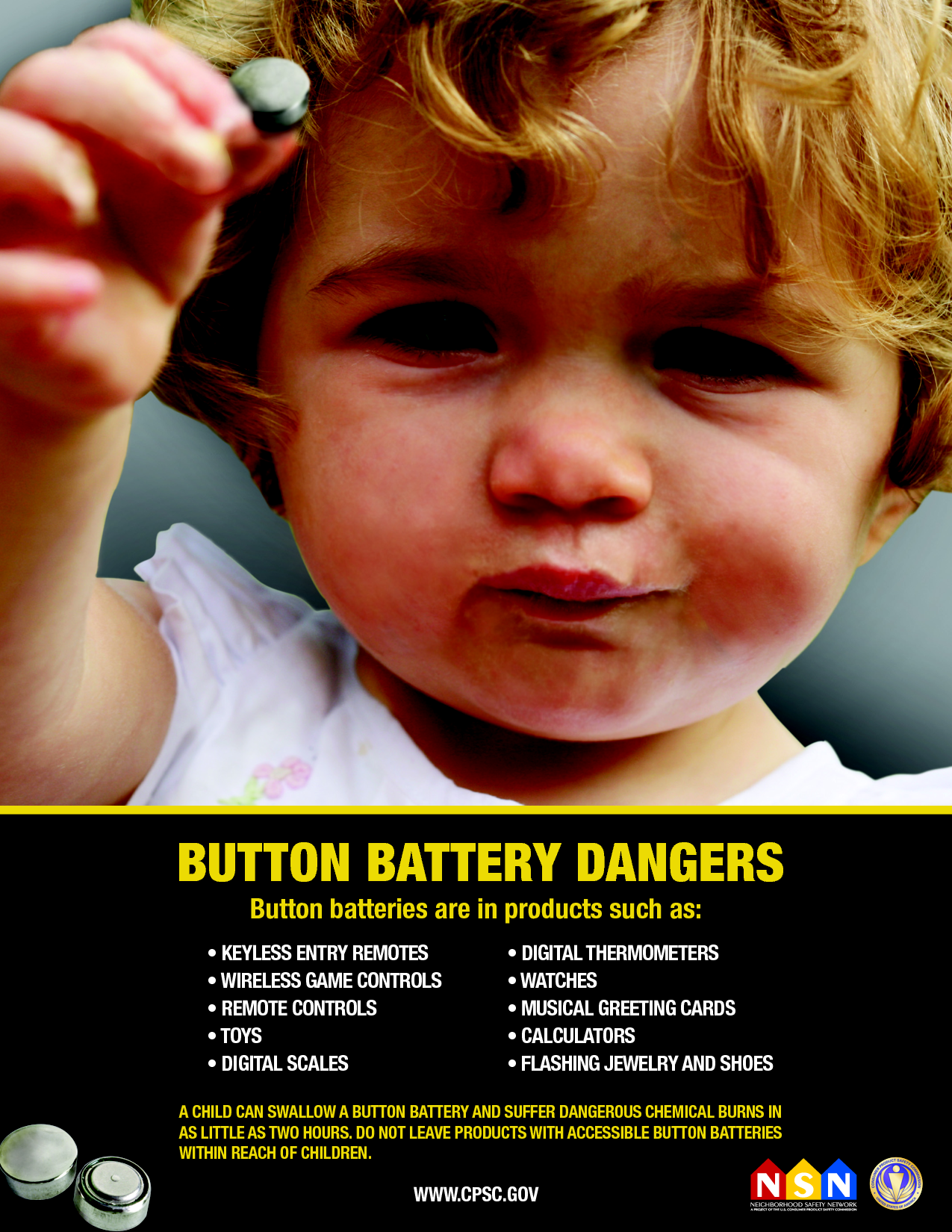 Button Battery Safety A child can swallow a button