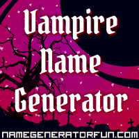 The Vampire Name Generator Your Mine Is Victoria Fry Cat