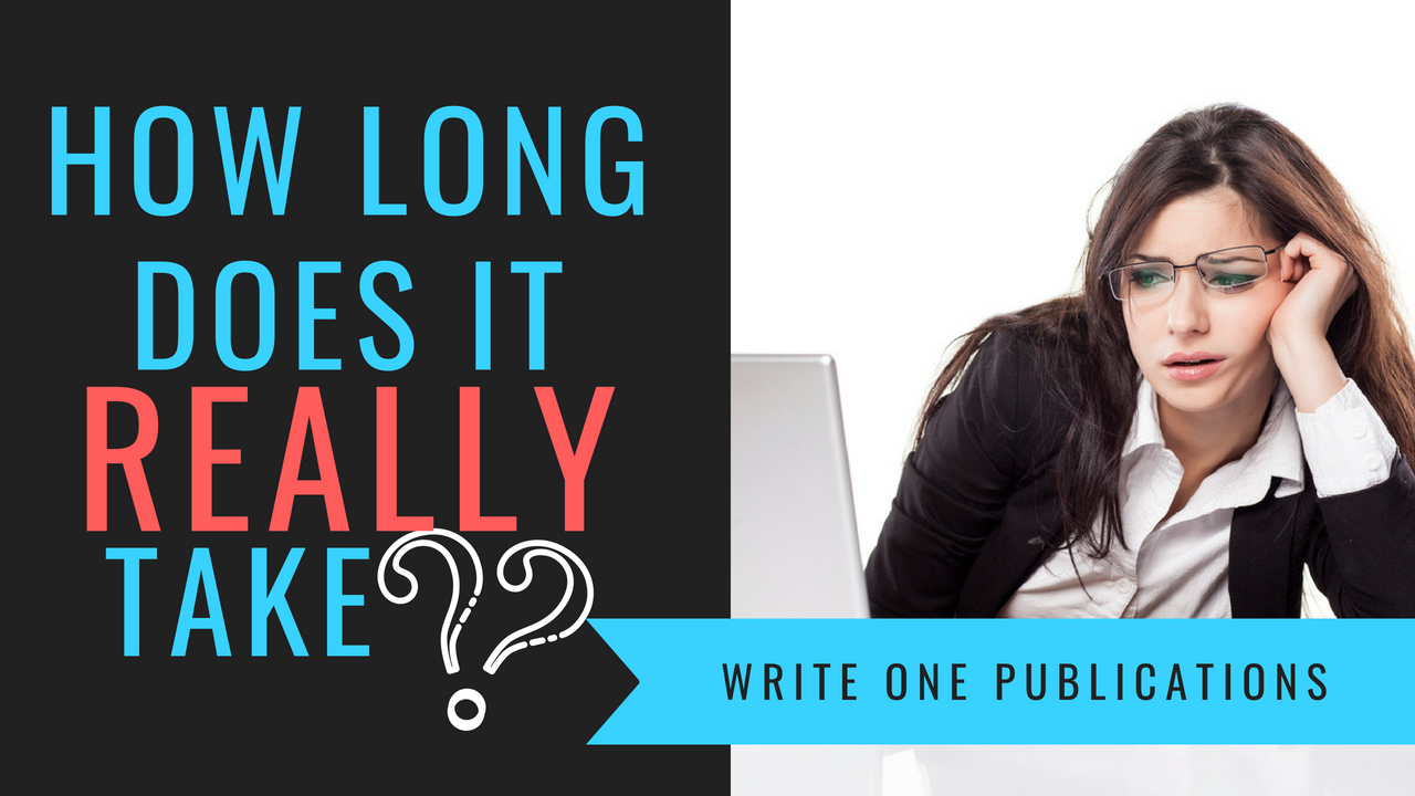 Writing a book for the first time? How long does it really ...