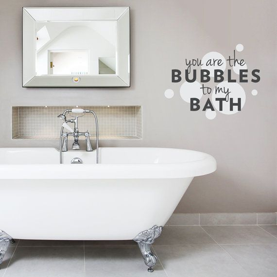 you are the bubbles to my bath wall quote decal - bath quote