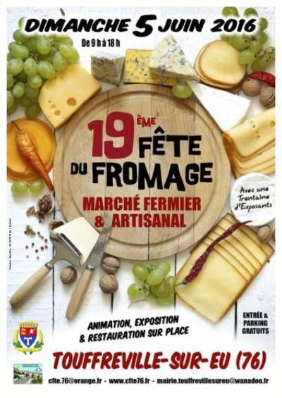 Fete Du Fromage De Touffreville Sur Eu 76910 Seine Maritime 05 Juin 2016 Fromage Fete S Amuser