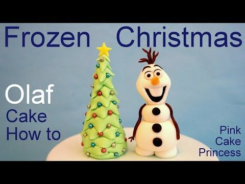 Frozen Olaf Christmas Tree Cake - How to Make Olaf Cake Topper by Pink Cake Princess - YouTube