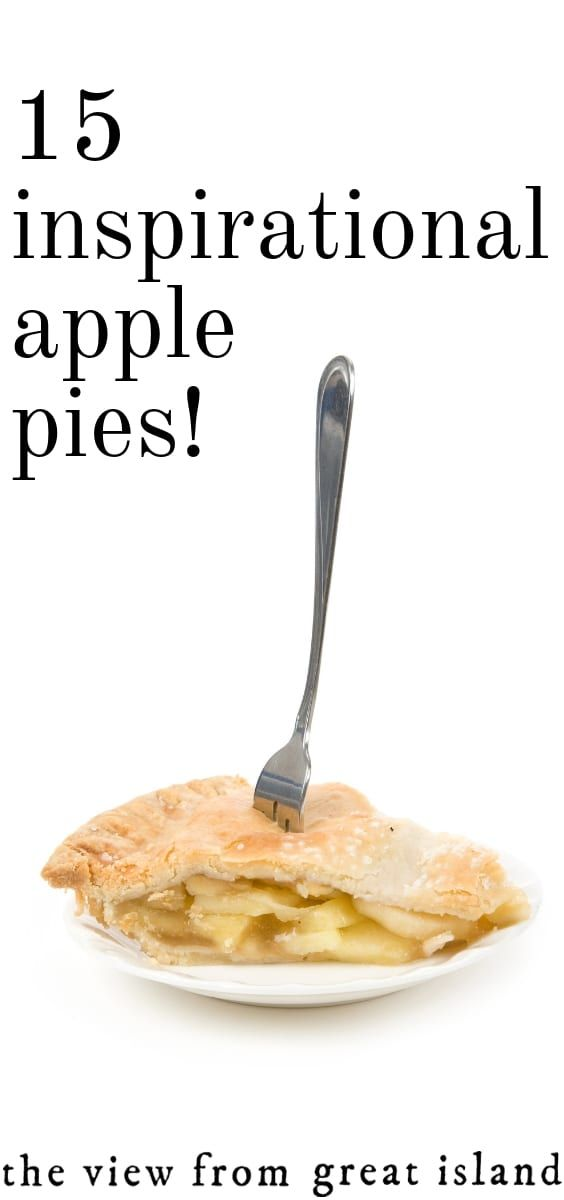 15 Inspirational Apple Pie Recipes! 15 Inspirational Apple Pies for the fall and winter season ~ no holiday dessert table is complete without one of these glorious pies!