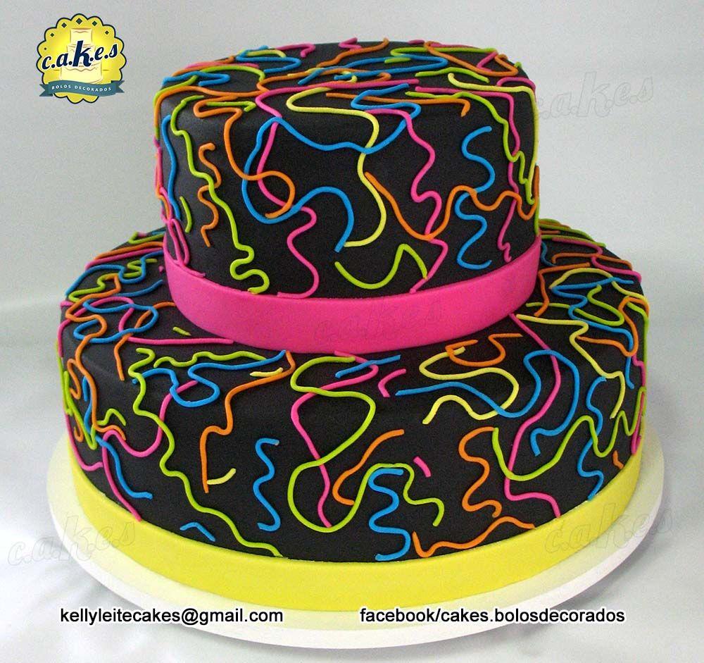 Bolo Neon Facebookcakeslosdecorados 15 Aos Neon