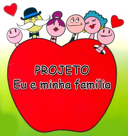 Projeto familia educação infantil
