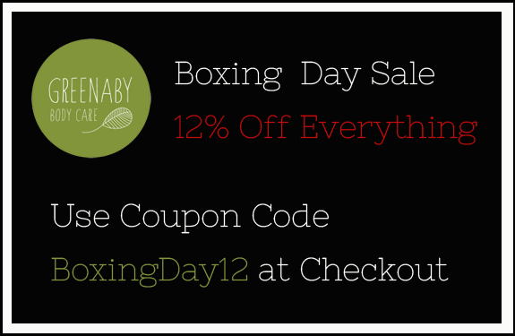 It's the Greenaby Body Care Boxing Day sale! Take 12% off everything on Dec. 26 and 27. Use coupon code BoxingDay12 at checkout. #boxingday #sale #bodycare