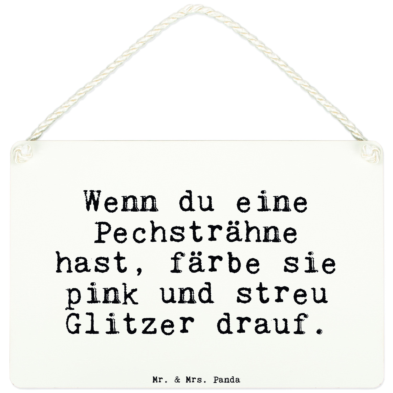 A3 Deko Schild Wenn du eine Pechsträhne hast, färbe sie pink und streu Glitzer drauf.