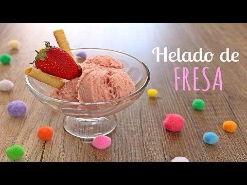 HELADO DE FRESA  | CON HELADERA - YouTube