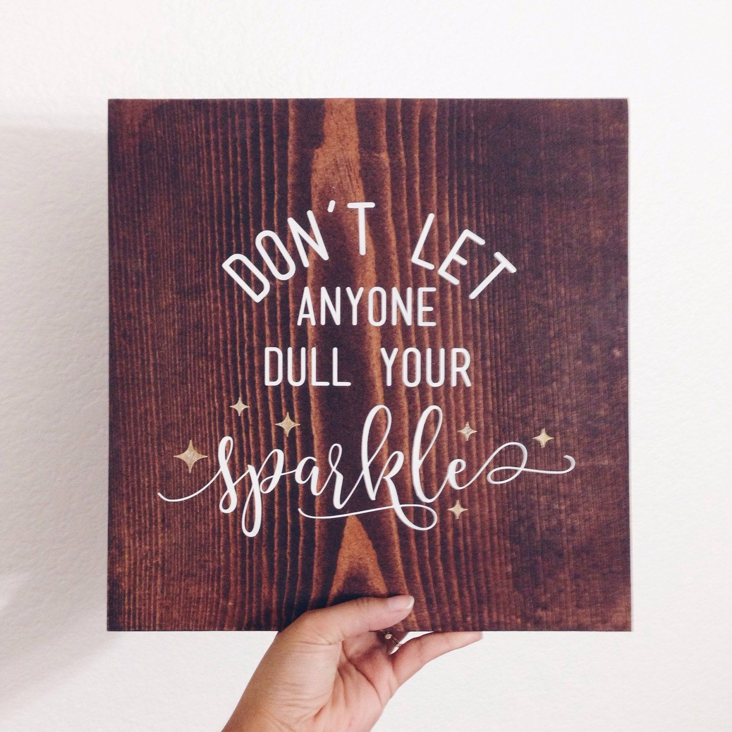 Donut let anyone dull your sparkle painted sign inspirational