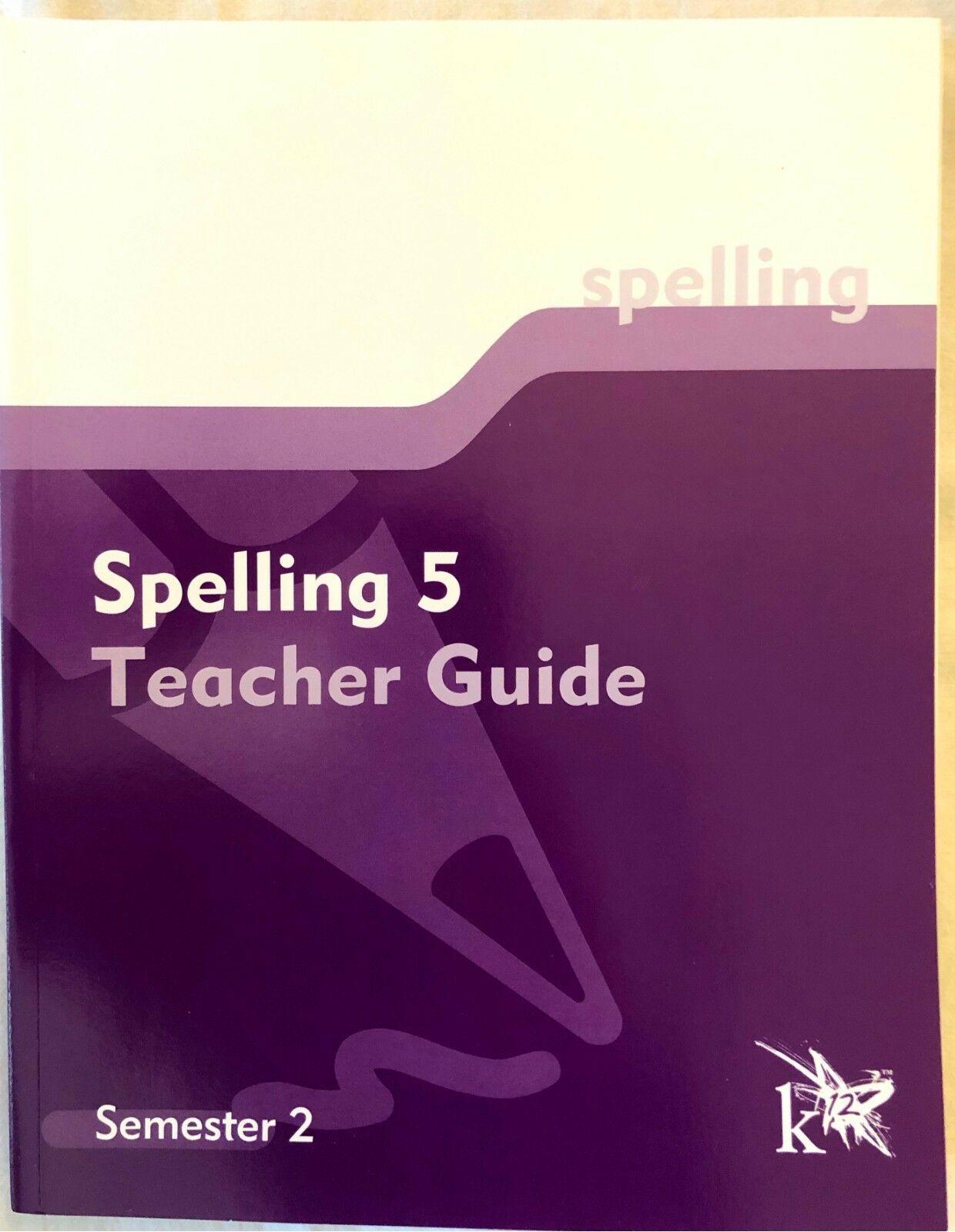 K12 Spelling 5 Teacher Guide Semester 2 5th Grade