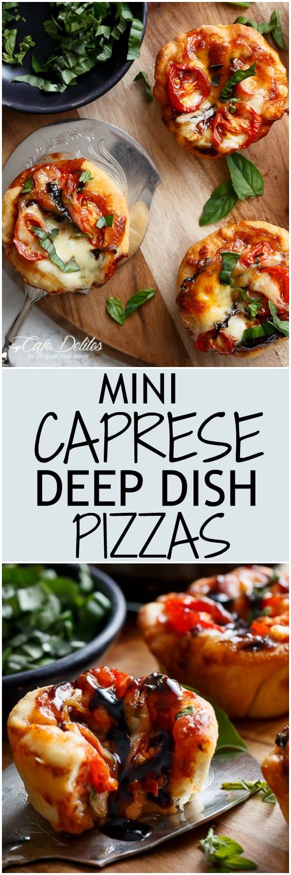 Caprese salad meets pizza in these delicious deep dish