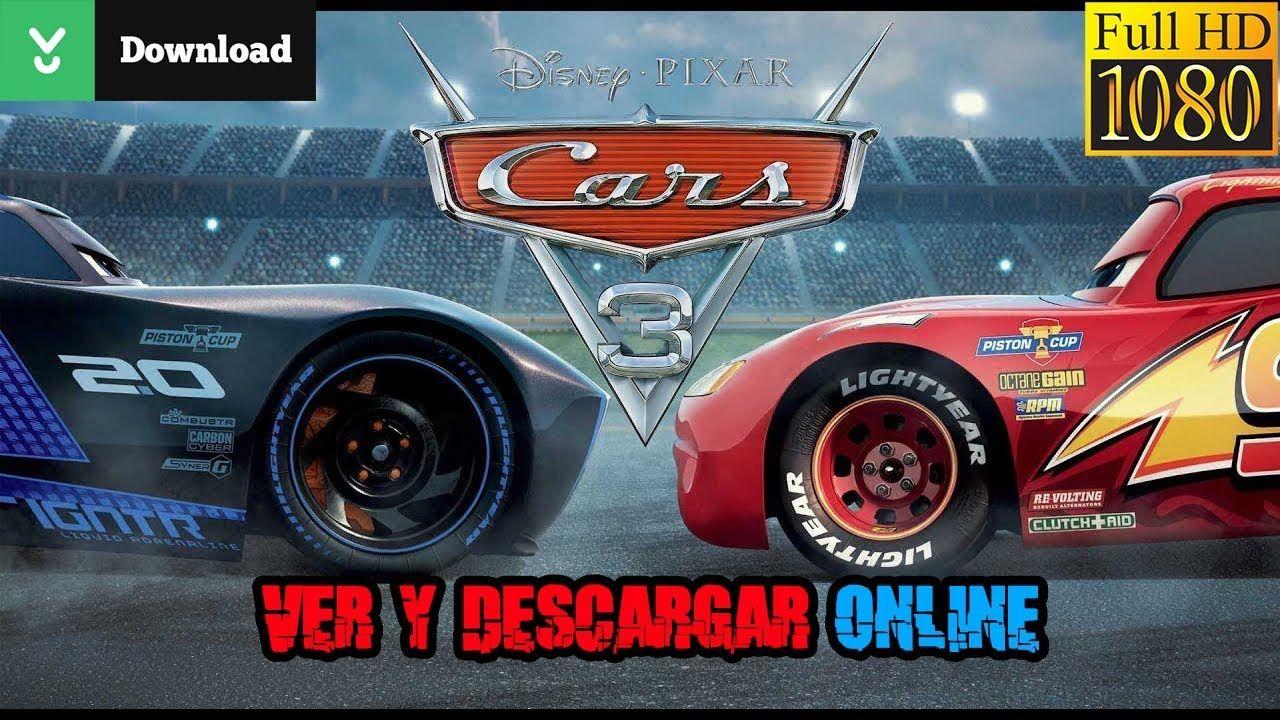 Descargar Pelicula Cars 3 Hd Espanol Latino 2017 Cars 3 Pelicula Completa Pelicula Cars 3 Peliculas Completas