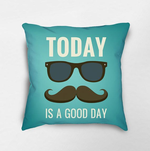 Today is a Good Day Throw Pillow, Retro Pillow, Hipster Pillow, Dorm Pillows, College Apartment, Inspirational Pillow, Decorative Pillows