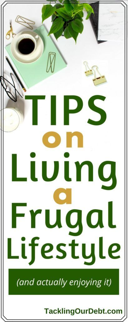 #Frugal Living - Tips on living a frugal lifestyle and actually enjoying it, while also saving money. Click thru to learn more! #frugalliving #savemoney