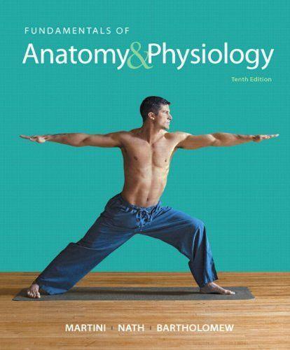 Fundamentals of Anatomy & Physiology Plus MasteringA&P with eText ...