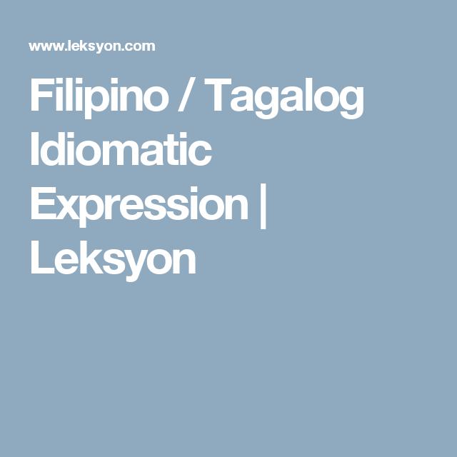 Filipino Tagalog Idiomatic Expression Leksyon Language