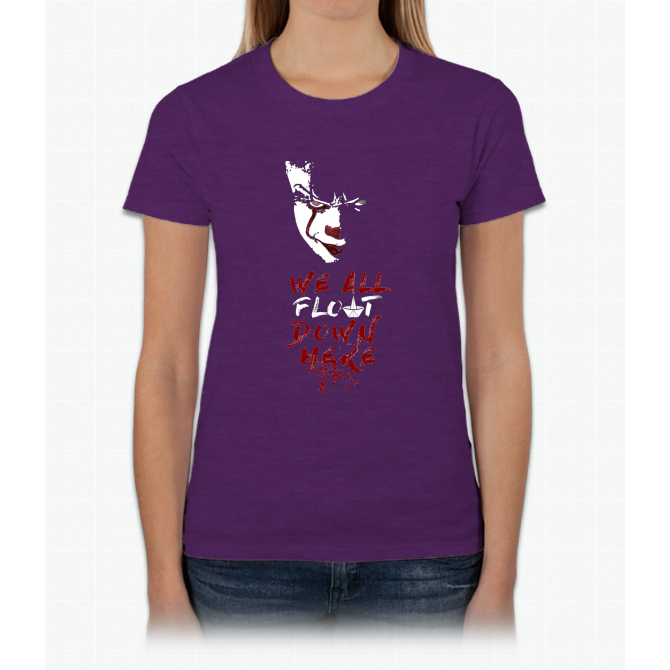 4199839283e6 Stephen King's It - We All Float Down Here Womens T-Shirt | Products ...