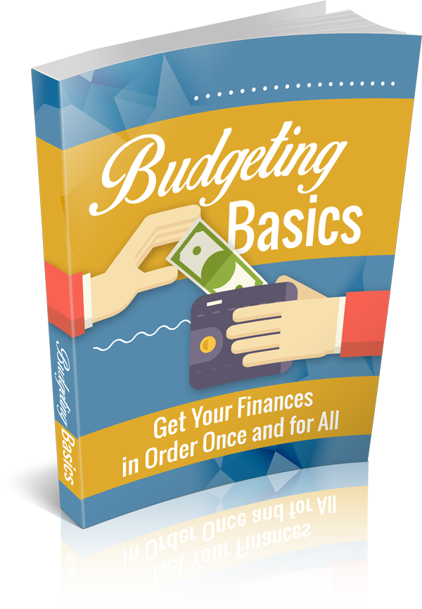 Sign up for Our Newsletter  and Receive Budgeting Basics FREE