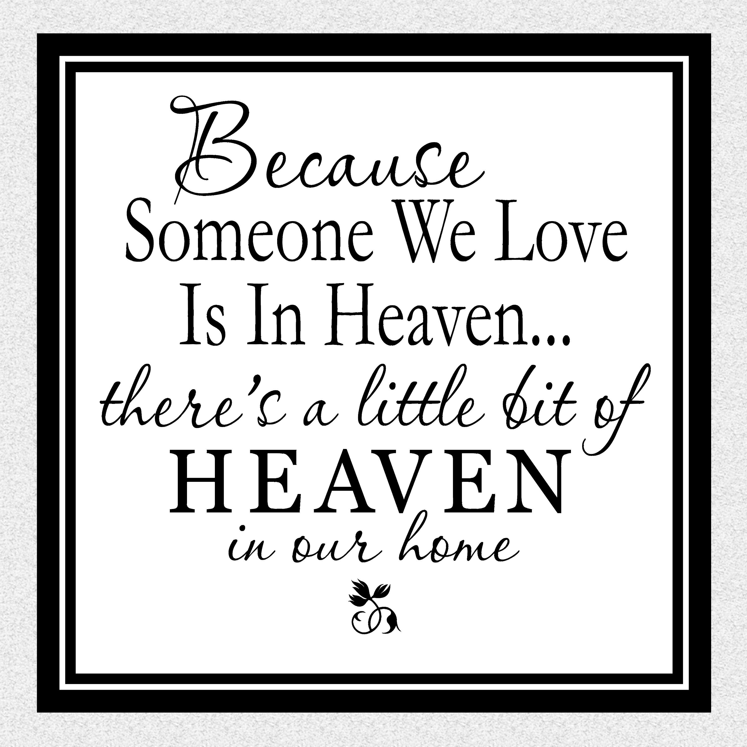 In Heaven Quotes Missing A Loved One. QuotesGram