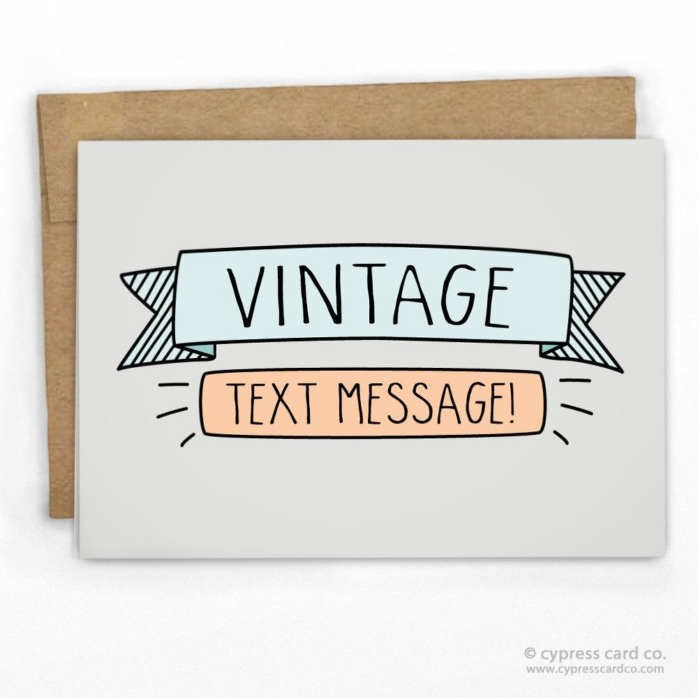 A vintage text message card products a vintage text message card funny greetingsfunny m4hsunfo