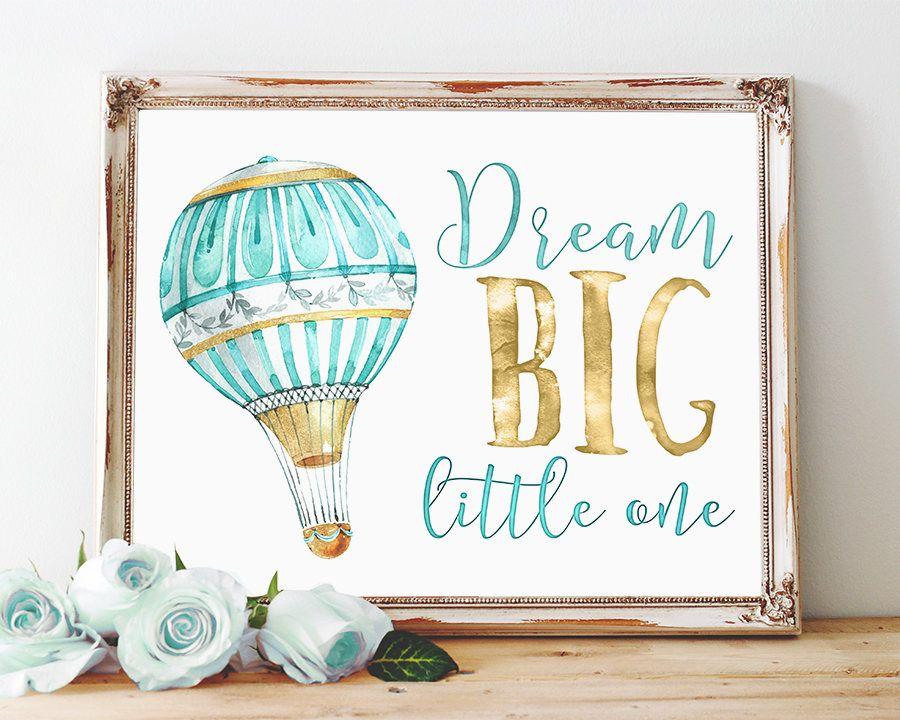 Dream Big Printable, Hot Air Balloon Nursery Decor