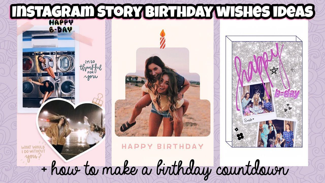 5 Unique Ways To Wish Your Bestie Happy Birthday On Instagram Story Birthday Countdown Ideas Birthday Countdown Birthday Post Instagram Happy Birthday Bestie