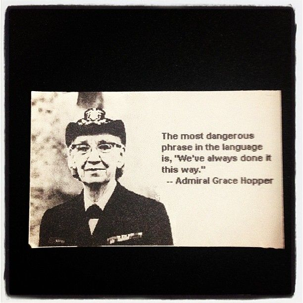 Grace Hopper Was A Smart Woman Quote Change Innovation Wise