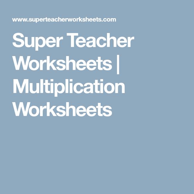 Super Teacher Worksheets | Multiplication Worksheets | Math ...