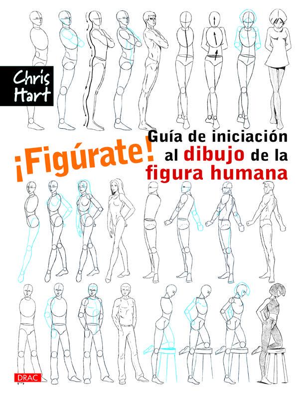 Quieres Dibujar La Figura Humana Pero Te Intimida Aprender Anatomia Te Frustran Los Libros Sobre Dibujo De La Figura Drawing People Drawings Figure Drawing