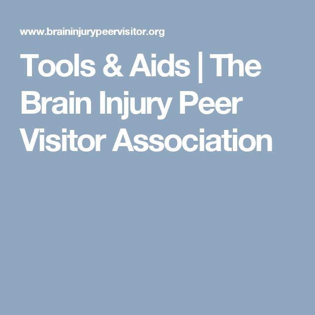 Tools & Aids | The Brain Injury Peer Visitor Association