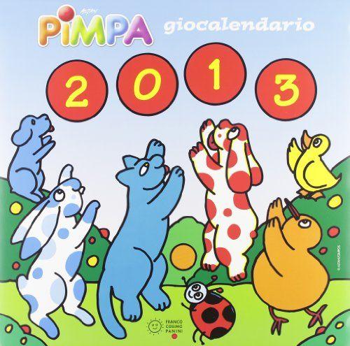 Pimpa 2013. Giocalendario. Con adesivi di Tullio F. Altan http://www.amazon.it/dp/8857004716/ref=cm_sw_r_pi_dp_f8zHub0FZFHTR