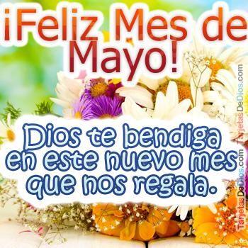 Seamos muy felices siempre, bienvenido lindo mes de mayo.