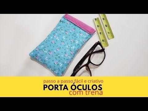 d582c0398 Como fazer Porta Óculos com TRENA - YouTube | neide arte 7 ...