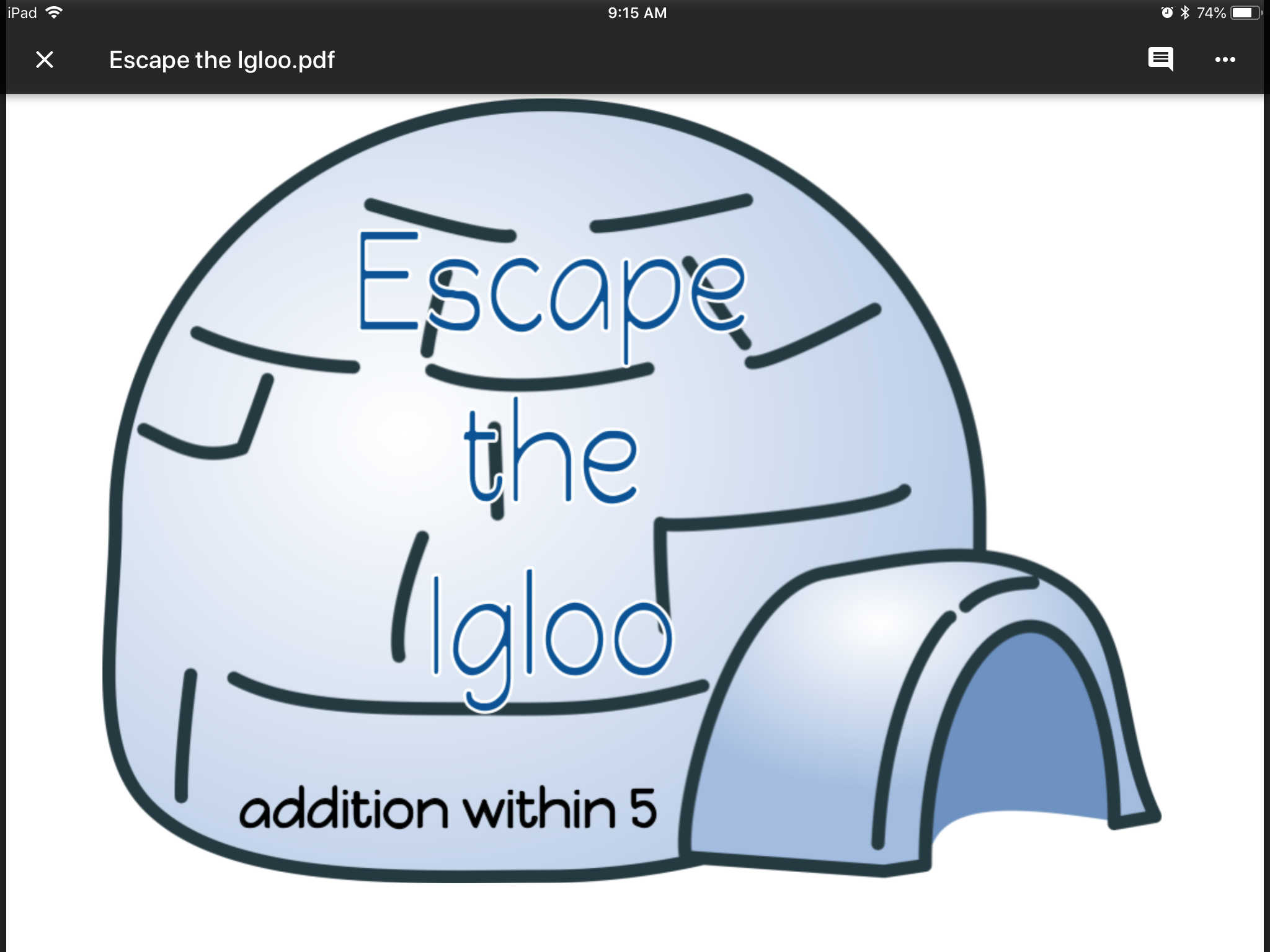 Escape the Igloo (addition within 5 activities) | Math ...