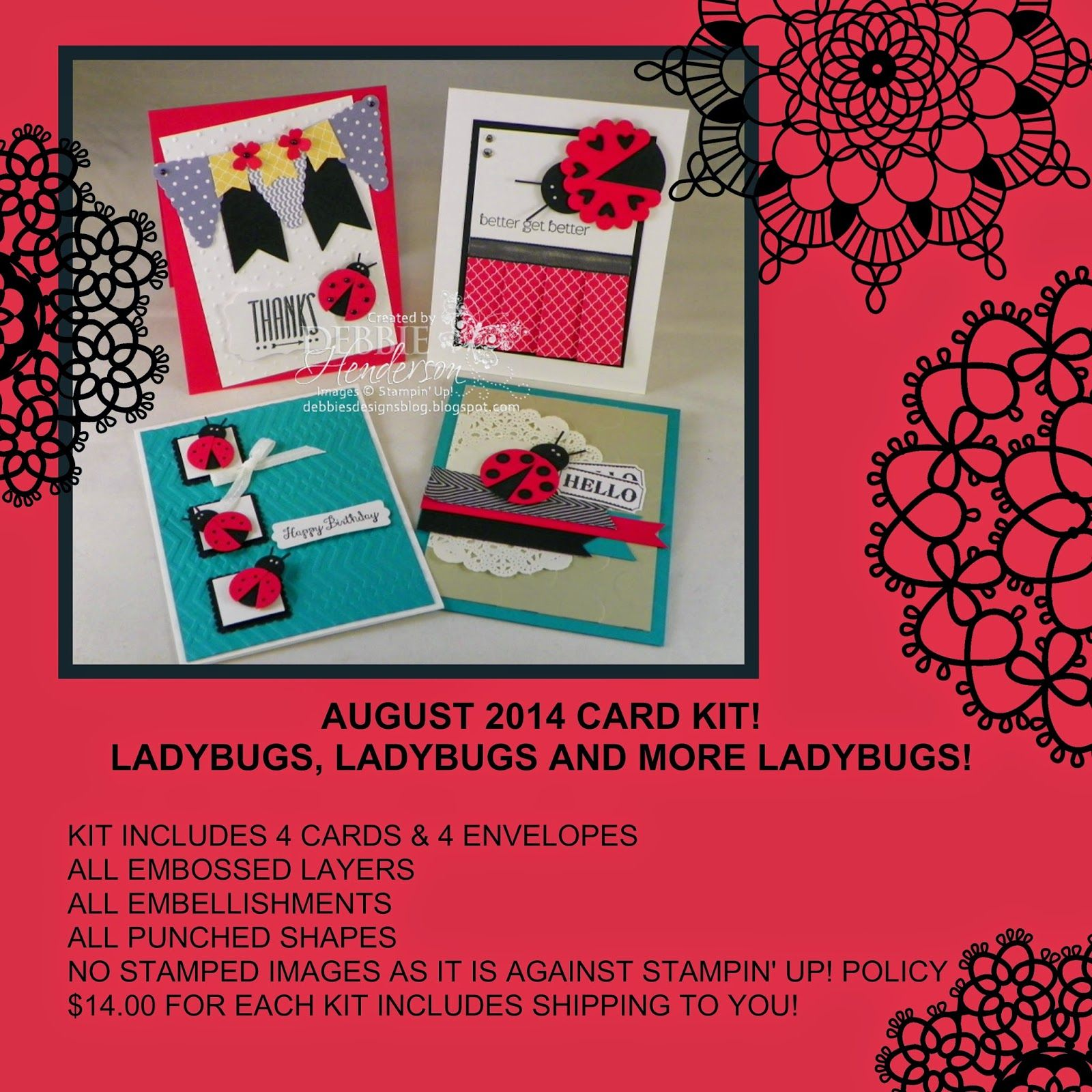 August card kit for sale on my blog. It's all about Ladybugs this month! Debbie Henderson, Debbie's Designs.