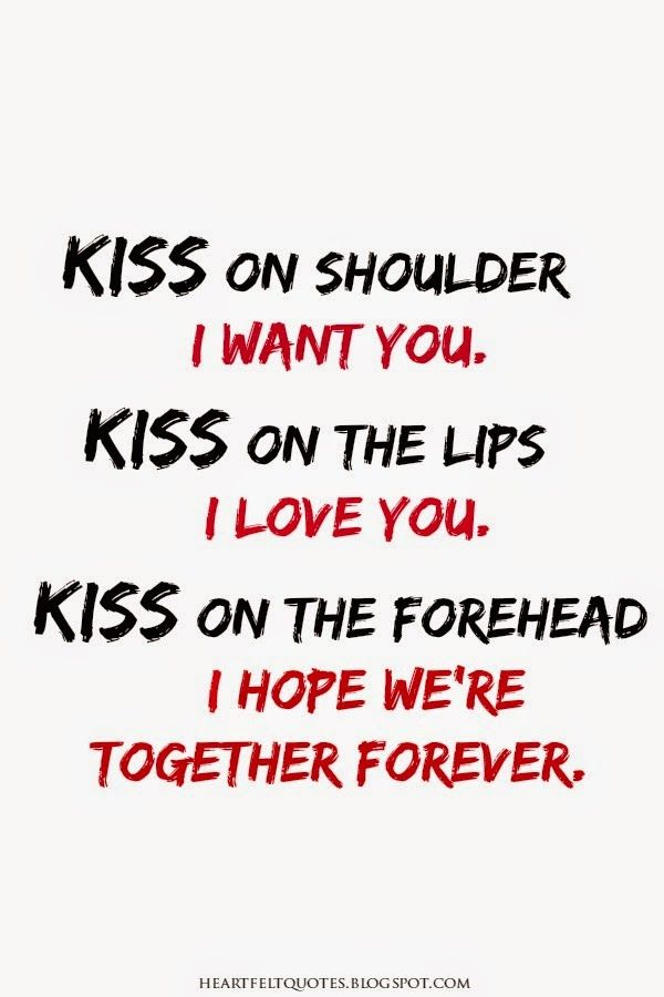 Kiss On Shoulder I Want You Kissing Quotes Heartfelt Quotes