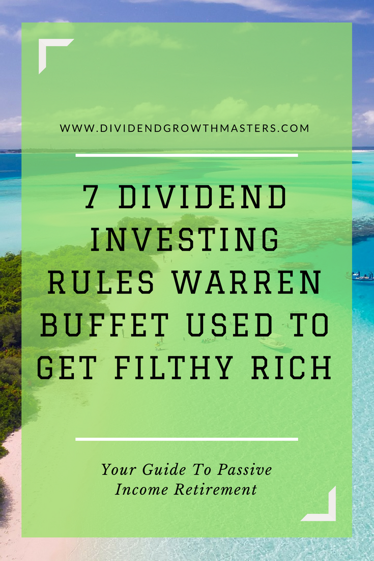 7 Warren Buffett secrets to be a successful dividend investor. What can we learn from the world's greatest investor and apply to passive income dividend investing? 1) buy high quality businesses. 2) be patient. 3) be a long-term stock owner. 4) favor stocks with long-term success. Click through to see the rest!
