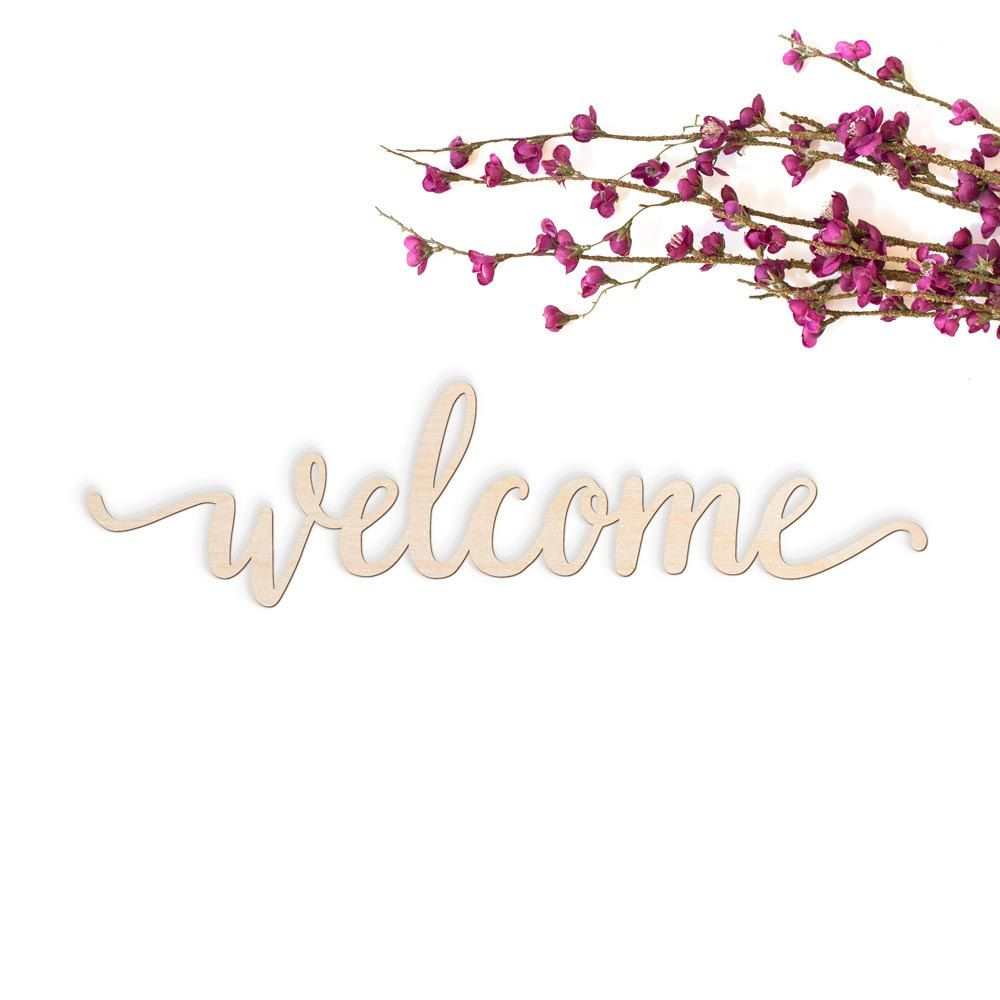 Welcome Script Word Wood Sign Wood Sign Art Wood Welcome Welcome