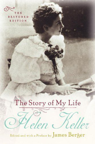The Story Of My Life The Restored Edition Http Www Amazon Com