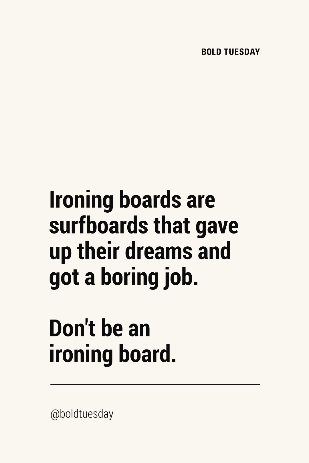 Don T Be An Ironing Board Inspirational Quotes Inspiring Quotes Self Care Self Love Self Re Funny Travel Quotes Adventure Quotes Best Travel Quotes