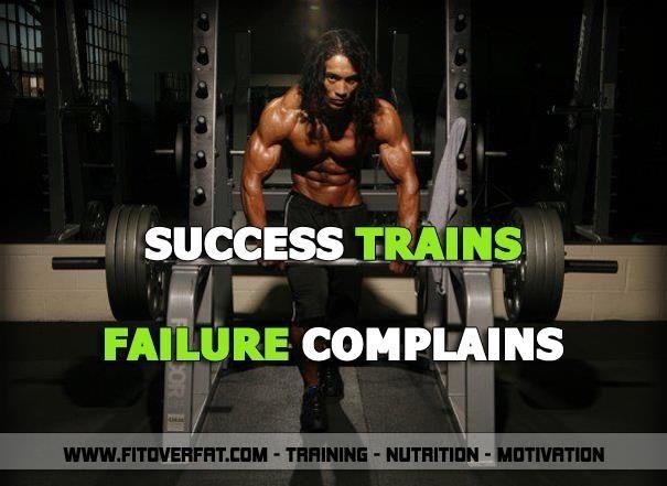 Beau Success Trains, Failure Complains On Bodybuilding Motivation  Http://www.bodybuildingmotivation.