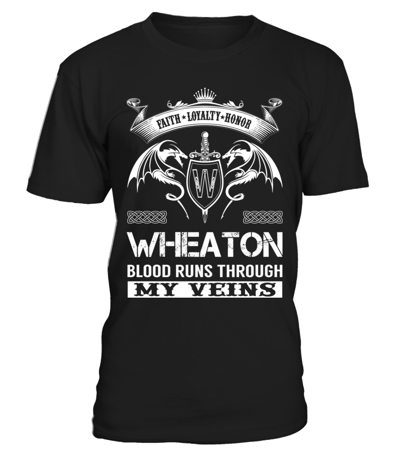 WHEATON Blood Runs Through My Veins